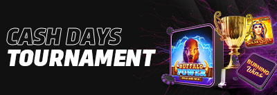Cash Days Tournament
